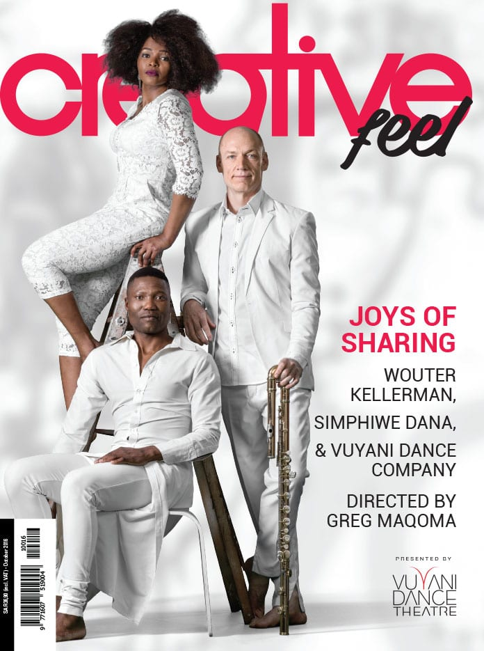 Creative Feel's October 2016 Cover features Joys of Sharing collaboration between Gregory Maqoma, Simphiwe Dana and Wouter Kellerman