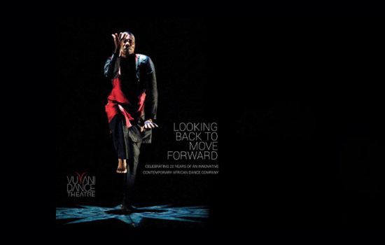 Looking Back To Move Forward: Celebrating 20 Years of An Innovative Contemporary African Dance Company book
