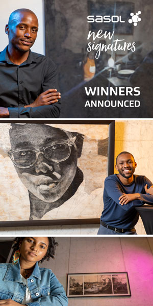 Sasol New Signatures winner exhibition 300×600