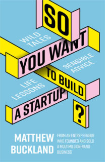 Book review So you want to build a start up Matthew Buckland