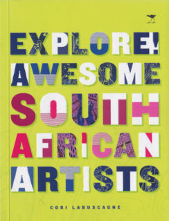 Book Reviews Explore! Awesome South African Artists