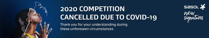 Sasol New Signatures SNS art competition cancelled 2020 covid-19 coronavirus event cancellation