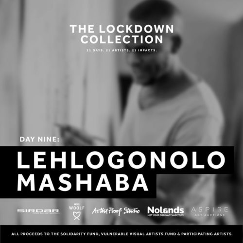 The Lockdown Collection Lehlogonolo Mashaba