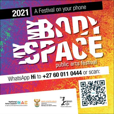 My Body My Space Public Arts Festival WhatsApp